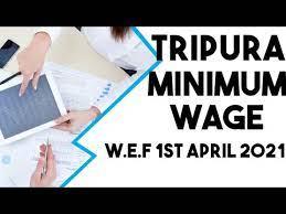 Tripura Minimum Wages W.E.F 01 -April-2021 - YouTube